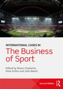 International Cases in the Business of Sport, Paperback / softback Book