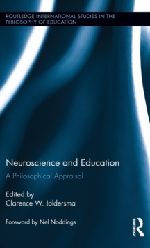 Neuroscience and Education : A Philosophical Appraisal, Hardback Book