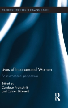 Lives of Incarcerated Women : An International Perspective, Hardback Book