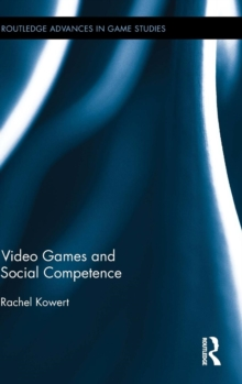 Video Games and Social Competence, Hardback Book