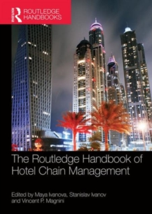 The Routledge Handbook of Hotel Chain Management, Hardback Book