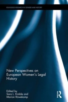 New Perspectives on European Women's Legal History, Hardback Book