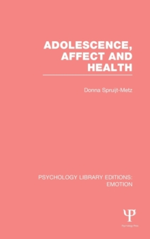 Adolescence, Affect and Health, Hardback Book