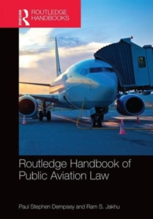 Routledge Handbook of Public Aviation Law, Hardback Book