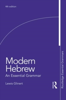 Modern Hebrew: An Essential Grammar, Paperback / softback Book