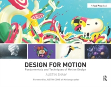 Design for Motion : Fundamentals and Techniques of Motion Design, Paperback Book