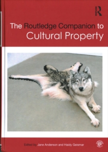 The Routledge Companion to Cultural Property, Hardback Book