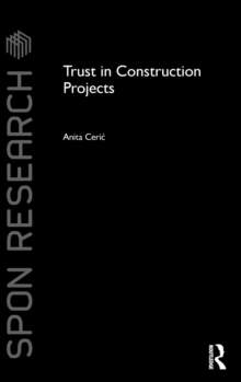 Trust in Construction Projects, Hardback Book