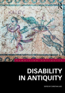 Disability in Antiquity, Hardback Book