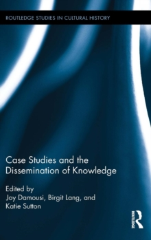 Case Studies and the Dissemination of Knowledge, Hardback Book