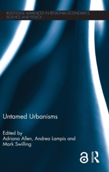 Untamed Urbanisms (Open Access), Hardback Book