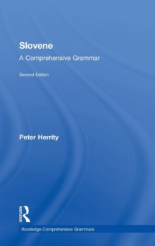 Slovene : A Comprehensive Grammar, Hardback Book