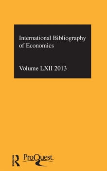 IBSS: Economics: 2013 Vol.62 : International Bibliography of the Social Sciences, Hardback Book