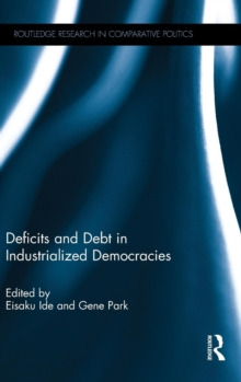 Deficits and Debt in Industrialized Democracies, Hardback Book
