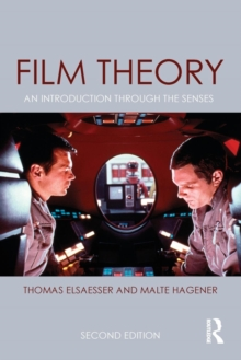 Film Theory : An Introduction through the Senses, Paperback Book