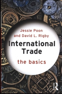 International Trade : The Basics, Paperback Book
