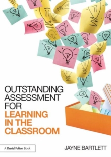Outstanding Assessment for Learning in the Classroom, Hardback Book