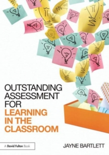 Outstanding Assessment for Learning in the Classroom, Paperback / softback Book