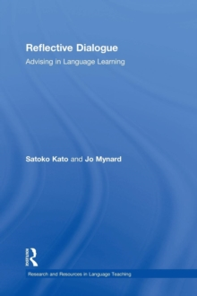 Reflective Dialogue : Advising in Language Learning, Hardback Book