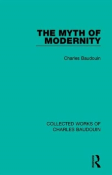 The Myth of Modernity, Hardback Book