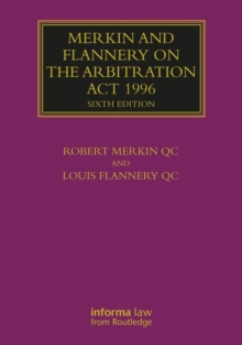 Merkin and Flannery on the Arbitration Act 1996, Hardback Book