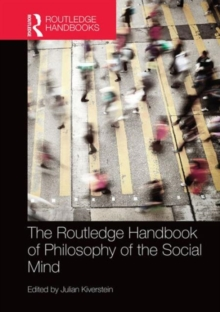 The Routledge Handbook of Philosophy of the Social Mind, Hardback Book
