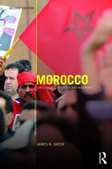 Morocco : Challenges to tradition and modernity, Paperback / softback Book