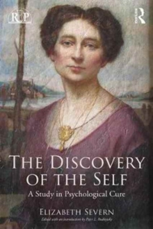 The Discovery of the Self : A Study in Psychological Cure, Paperback / softback Book