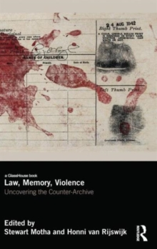 Law, Memory, Violence : Uncovering the Counter-Archive, Hardback Book