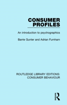Consumer Profiles : An Introduction to Psychographics, Hardback Book