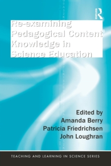 Re-examining Pedagogical Content Knowledge in Science Education, Paperback / softback Book