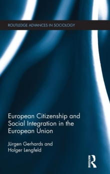 European Citizenship and Social Integration in the European Union, Hardback Book