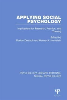 Applying Social Psychology : Implications for Research, Practice, and Training, Hardback Book