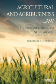Agricultural and Agribusiness Law : An introduction for non-lawyers, Paperback Book