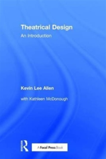 Theatrical Design : An Introduction, Hardback Book