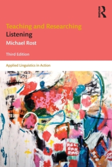 Teaching and Researching Listening : Third Edition, Paperback / softback Book