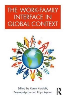 The Work-Family Interface in Global Context, Paperback Book