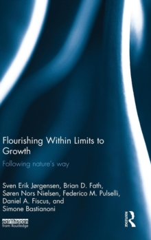 Flourishing Within Limits to Growth : Following nature's way, Hardback Book