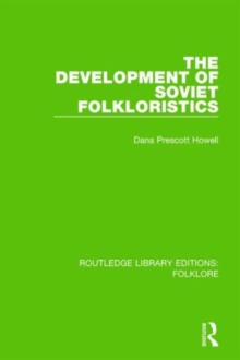 The Development of Soviet Folkloristics, Hardback Book