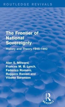The Frontier of National Sovereignty : History and Theory 1945-1992, Hardback Book