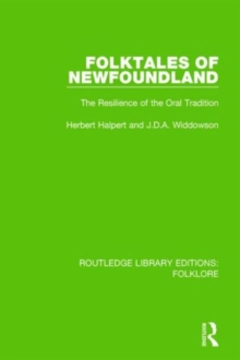 Folktales of Newfoundland : The Resilience of the Oral Tradition, Hardback Book