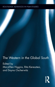 The Western in the Global South, Hardback Book