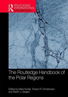 The Routledge Handbook of the Polar Regions, Hardback Book