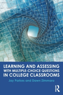 Learning and Assessing with Multiple-Choice Questions in College Classrooms, Paperback Book