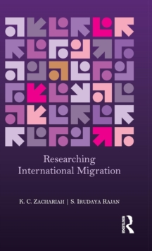 Researching International Migration : Lessons from the Kerala Experience, Hardback Book