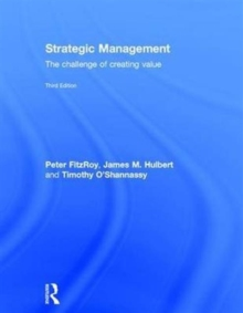 Strategic Management : The Challenge of Creating Value, Hardback Book