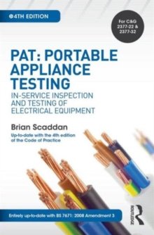 PAT: Portable Appliance Testing : In-Service Inspection and Testing of Electrical Equipment, Paperback Book