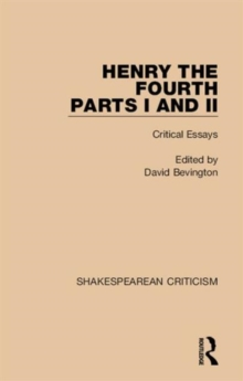 Henry IV, Parts I and II : Critical Essays, Hardback Book