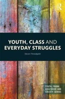 Youth, Class and Everyday Struggles, Hardback Book