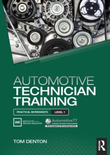 Automotive Technician Training: Practical Worksheets Level 1, Paperback / softback Book